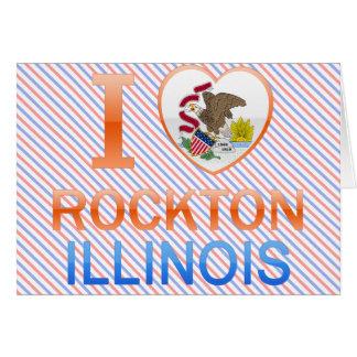 I Love Rockton, IL Greeting Card