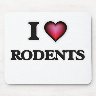 I Love Rodents Mouse Pad