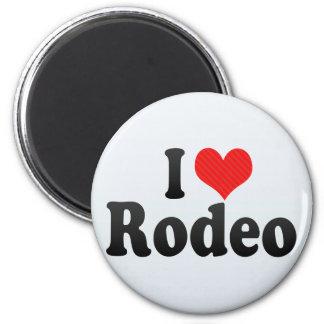 I Love Rodeo Refrigerator Magnet