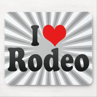 I love Rodeo Mousepad