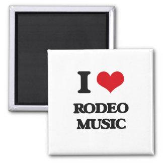 I Love RODEO MUSIC Refrigerator Magnet
