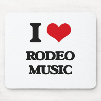 I Love RODEO MUSIC Mouse Pad