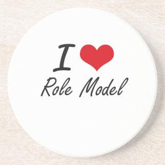 I Love Role Model Drink Coaster