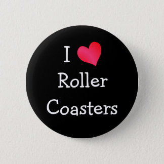 I Love Roller Coasters 6 Cm Round Badge
