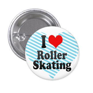 I love Roller Skating 3 Cm Round Badge