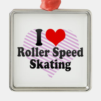 I love Roller Speed Skating Silver-Colored Square Decoration