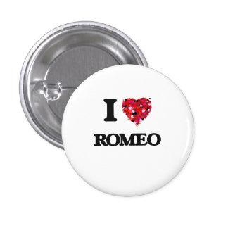 I Love Romeo 3 Cm Round Badge