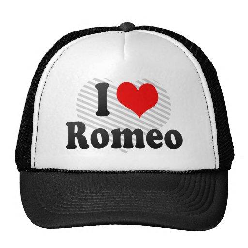 I love Romeo Trucker Hat
