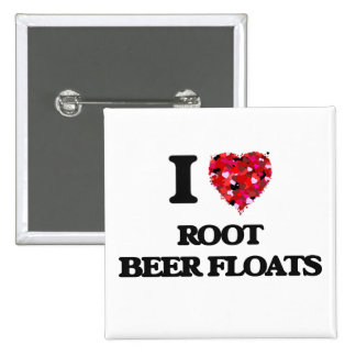 I love Root Beer Floats 15 Cm Square Badge