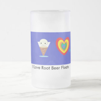 I Love Root Beer Floats Frosted Glass Mug