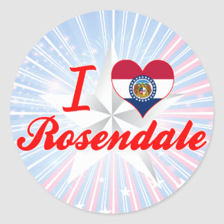 I Love Rosendale Missouri Round Stickers