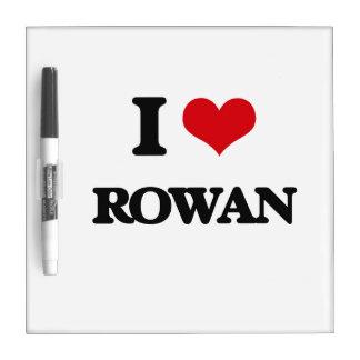 I Love Rowan Dry-Erase Whiteboards
