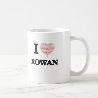 I Love Rowan (Heart Made from Love words) Basic White Mug