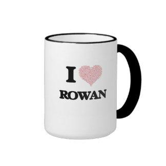 I Love Rowan (Heart Made from Love words) Ringer Mug