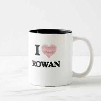 I Love Rowan (Heart Made from Love words) Two-Tone Mug