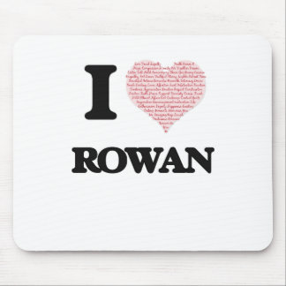 I love Rowan (heart made from words) design Mouse Pad
