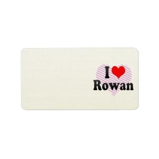 I love Rowan Address Label