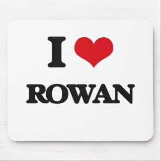 I Love Rowan Mouse Pad
