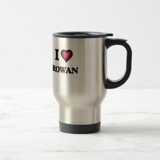 I Love Rowan Stainless Steel Travel Mug