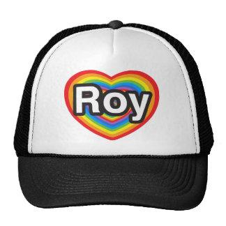 I love Roy. I love you Roy. Heart Cap