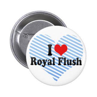 I Love Royal Flush Pins