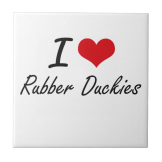 I love Rubber Duckies Small Square Tile