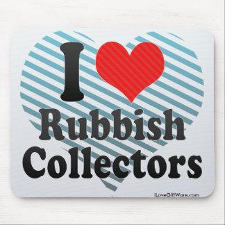 I Love Rubbish Collectors Mouse Pad
