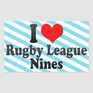 I love Rugby League Nines Rectangle Stickers