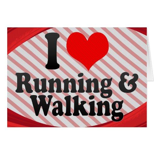 I love Running & Walking Greeting Cards