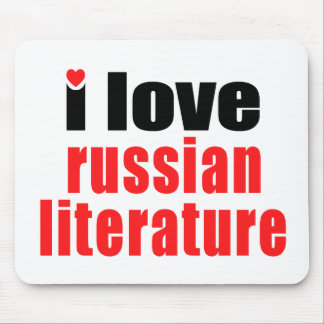 I Love Russian Literature Mouse Pad
