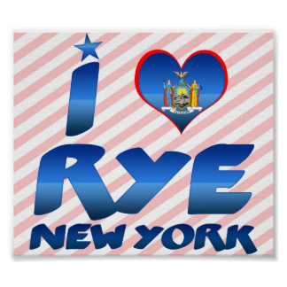 I love Rye, New York Poster