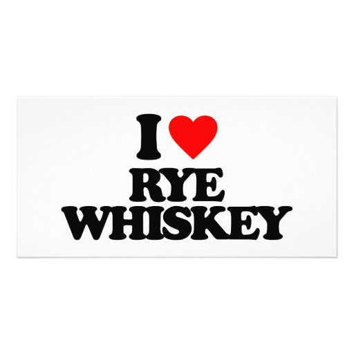 I LOVE RYE WHISKEY PHOTO CARD TEMPLATE