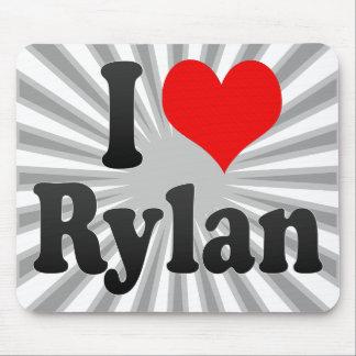 I love Rylan Mousepad