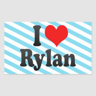 I love Rylan Rectangle Stickers