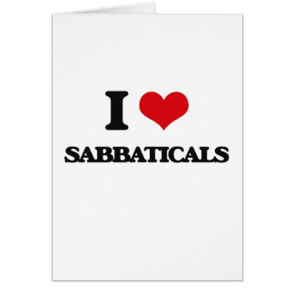 I Love Sabbaticals Card