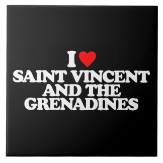 I LOVE SAINT VINCENT AND THE GRENADINES CERAMIC TILE