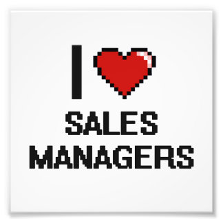 I love Sales Managers Photo Art