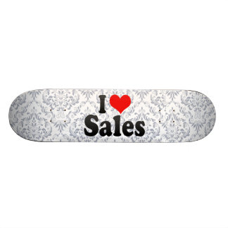 I love Sales Skate Deck