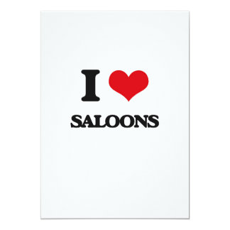I Love Saloons 5x7 Paper Invitation Card