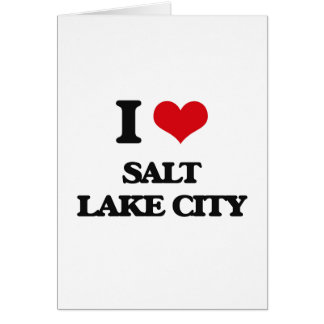 I love Salt Lake City Greeting Card