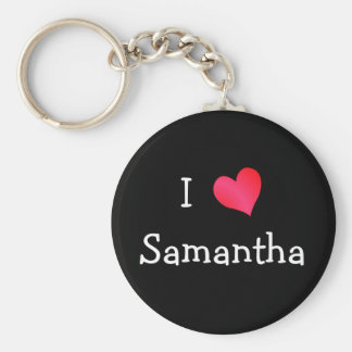 I Love Samantha Key Ring