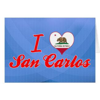 I Love San Carlos, California Cards