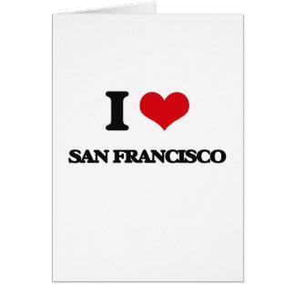 I love San Francisco Greeting Cards