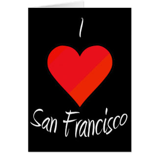 I Love San Francisco Greeting Card