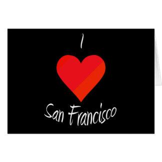 I Love San Francisco Greeting Card