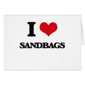 I Love Sandbags Greeting Card