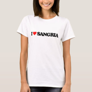 I LOVE SANGRIA T-Shirt