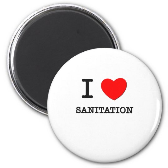 I Love Sanitation Magnet