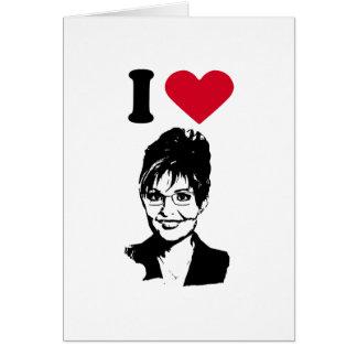 I Love Sarah Palin Greeting Card