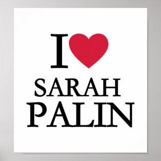 I love Sarah Palin Posters